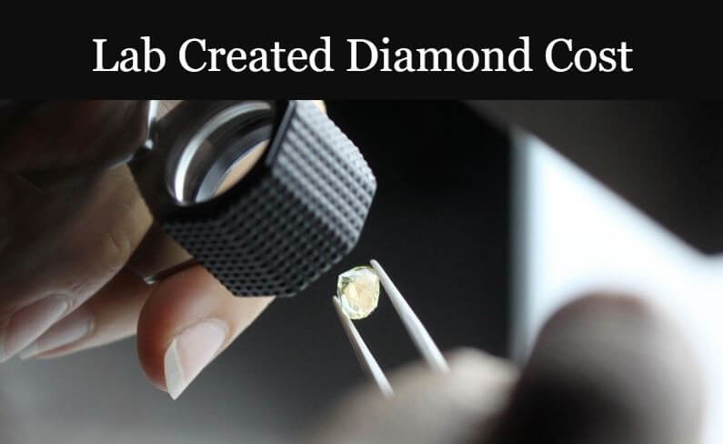 Lab Created Diamond Cost